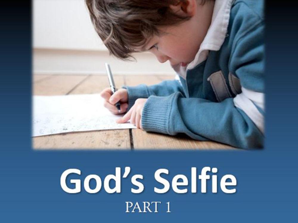 God\'s Selfie, pt 1 Image