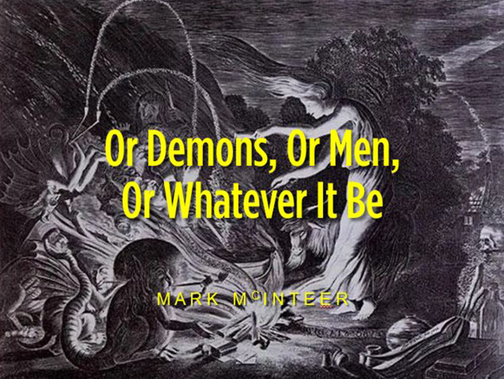 Or Demons or Men or Whatever It Be Image
