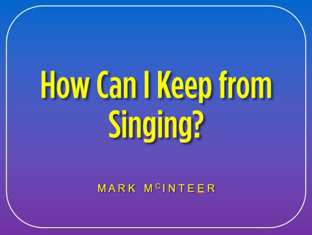 How Can I Keep Singing Image