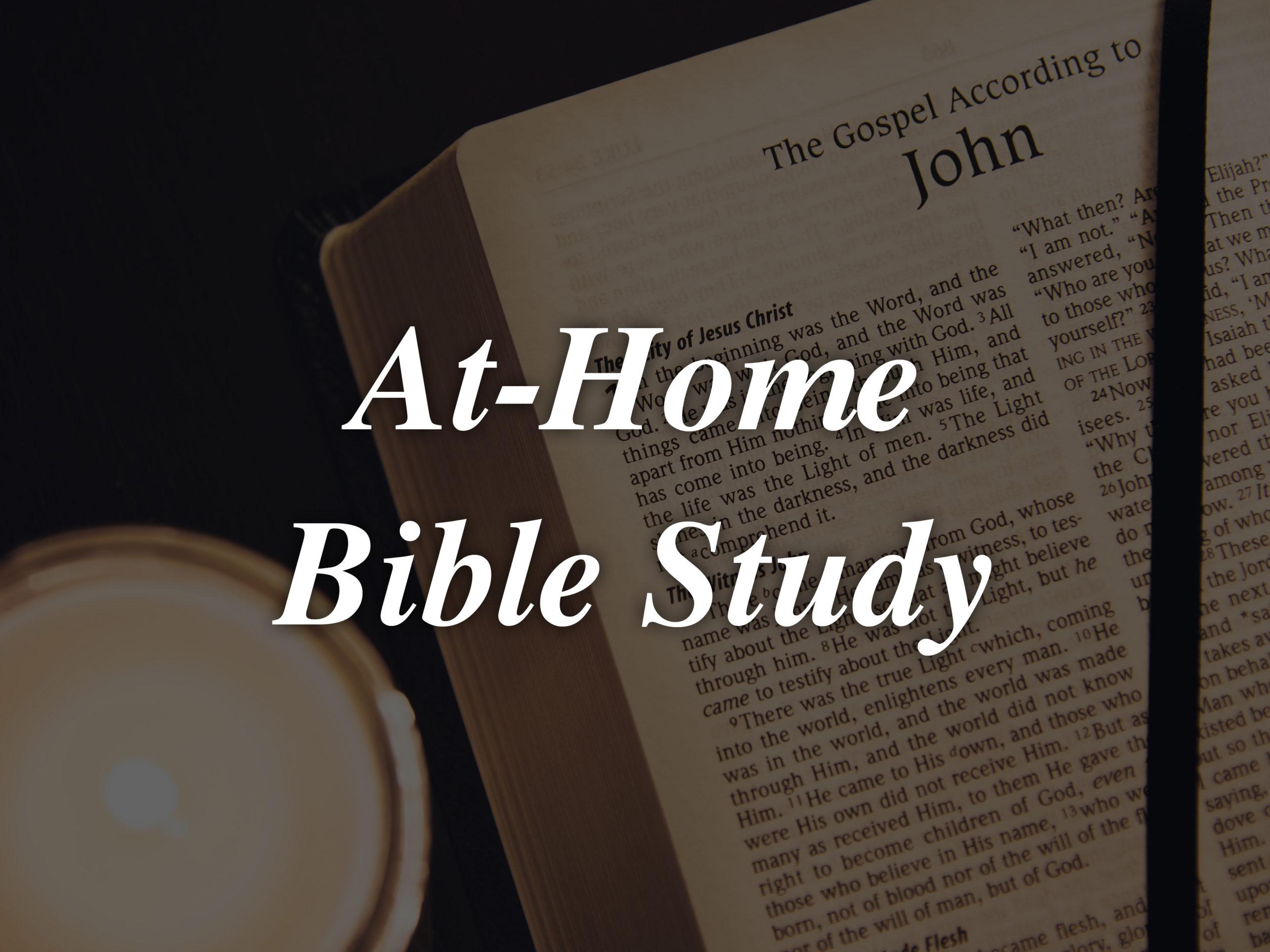 AT-HOME BIBLE STUDY - Hillsboro Church of Christ